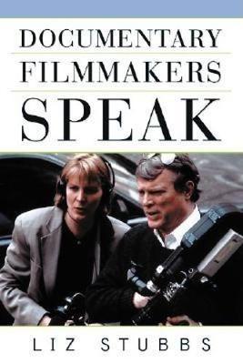 Documentary Filmmakers Speak book