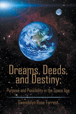 Dreams, Deeds, and Destiny book