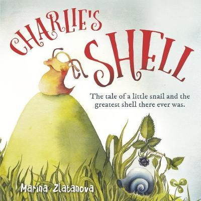 Charlie's Shell by Marina Zlatanova