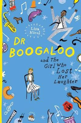 Dr Boogaloo and The Girl Who Lost Her Laughter book