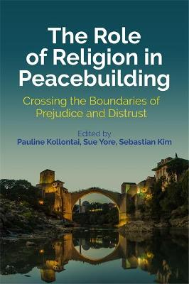 The Role of Religion in Peacebuilding by Pauline Kollontai