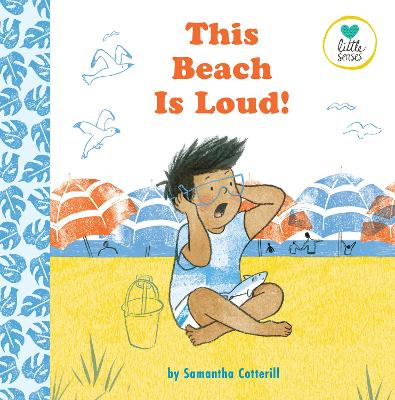 This Beach is Loud!: 2020 by Samantha Cotterill