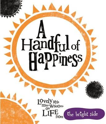 A Handful of Happiness by Rachel Bright