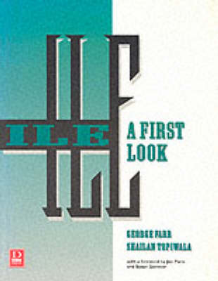 Ile: A First Look by George Farr