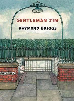 Gentleman Jim by Raymond Briggs