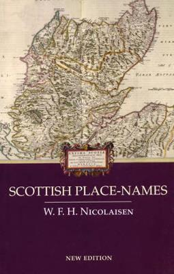 Scottish Place-names by W. F. H. Nicolaisen
