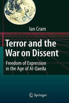 Terror and the War on Dissent by Ian Cram