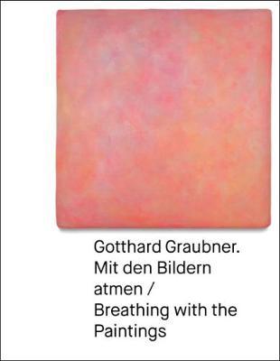 Gotthard Graubner by Oliver Kornhoff