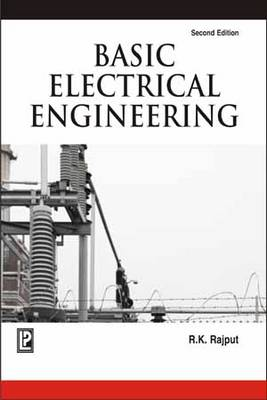 Basic Electrical Engineering by R. K. Rajput
