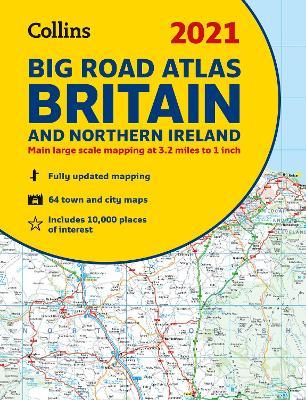 GB Big Road Atlas Britain 2021: A3 Paperback (Collins Road Atlas) by Collins Maps