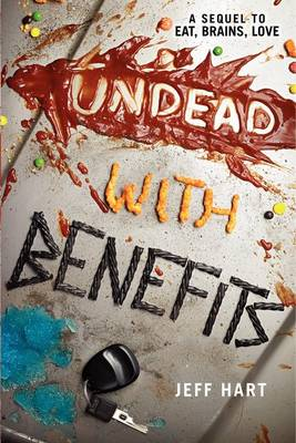 Undead with Benefits by Jeff Hart