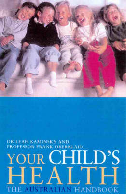 Your Child's Health: The Australian Handbook by Kaminsky Leah & Oberklaid