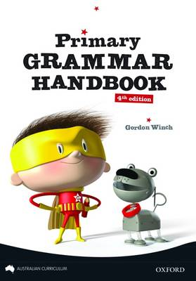 Primary Grammar Handbook Australian Curriculum Edition book