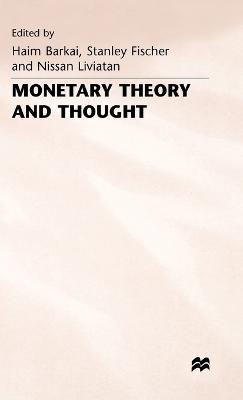 Monetary Theory and Thought by Haim Barkai