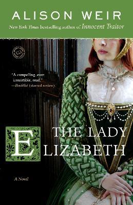 Lady Elizabeth by Alison Weir