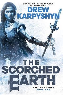 Scorched Earth by Drew Karpyshyn