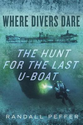 Where Divers Dare by Randall S. Peffer