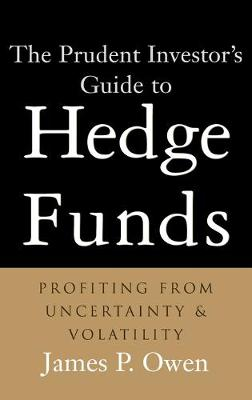 Prudent Investor's Guide to Hedge Funds book