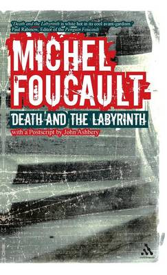 Death and the Labyrinth by Michel Foucault
