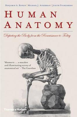 Human Anatomy by Benjamin A. Rifkin