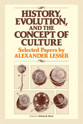 History, Evolution and the Concept of Culture by Sidney Wilfred Mintz