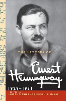 Letters of Ernest Hemingway  : Volume 4, 1929-1931 by Ernest Hemingway