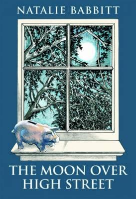 Moon Over High Street by Natalie Babbitt