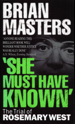 """""""She Must Have Known"""" by Brian Masters"""