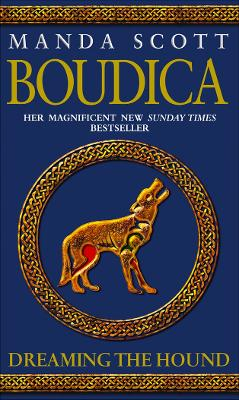 Boudica: Dreaming The Hound book