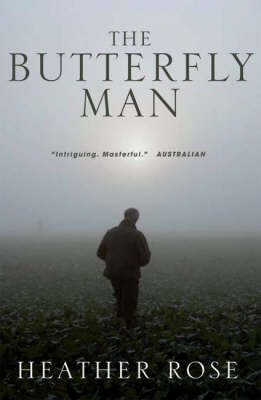 Butterfly Man by Heather Rose