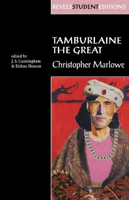 Tamburlaine the Great (Revels Student Edition) by Christopher Marlowe