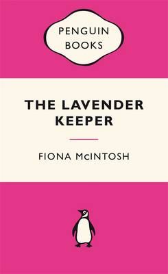 The The Lavender Keeper by Fiona McIntosh