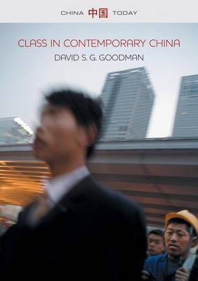 Class in Contemporary China book