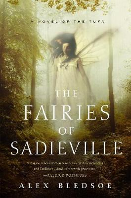 The Fairies of Sadieville by Alex Bledsoe