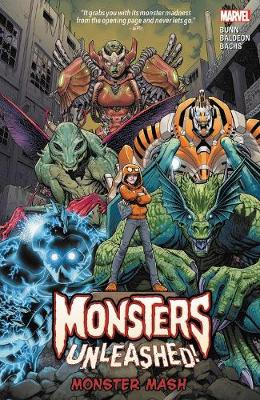 Monsters Unleashed Vol. 1: Monster Mash by Cullen Bunn