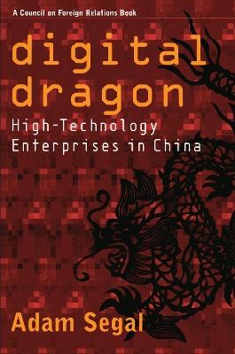 Digital Dragon by Adam Segal