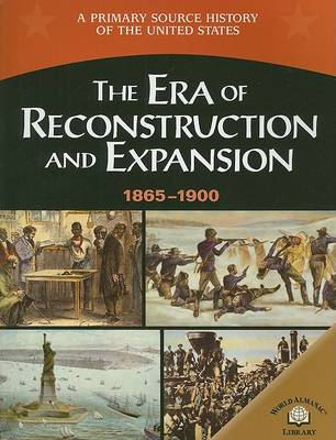 The Era of Reconstruction and Expansion (1865-1900) by George E Stanley