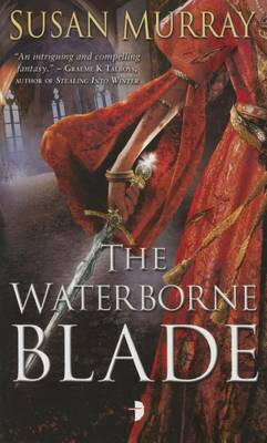 The Waterborne Blade by Susan Murray
