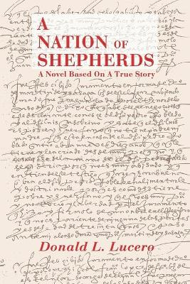 A Nation of Shepherds by Donald L Lucero