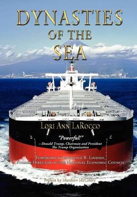 Dynasties of the Sea by Lori Ann LaRocco