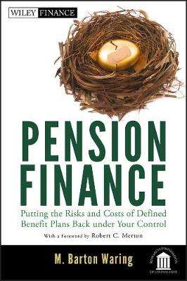 Pension Finance by M. Barton Waring