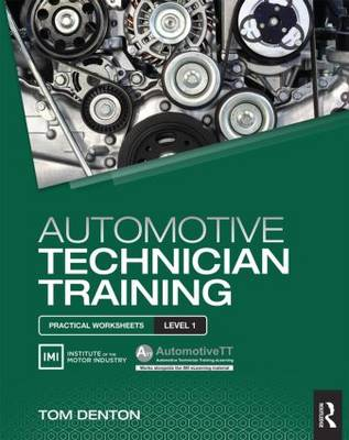 Automotive Technician Training: Practical Worksheets Level 1 book