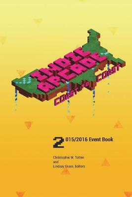 Indie Arcade 2016 Coast to Coast: Event Book Black and White edition by Christopher W Totten