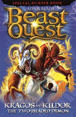 Beast Quest: Kragos and Kildor the Two-Headed Demon by Adam Blade
