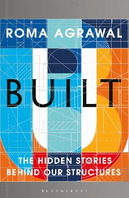 Built by Roma Agrawal