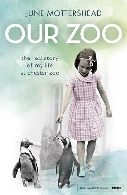 Our Zoo by June Mottershead