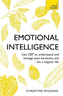 Emotional Intelligence by Christine Wilding