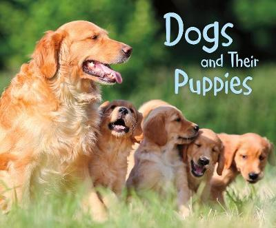 Dogs and Their Puppies: A 4D Book by Linda Tagliaferro