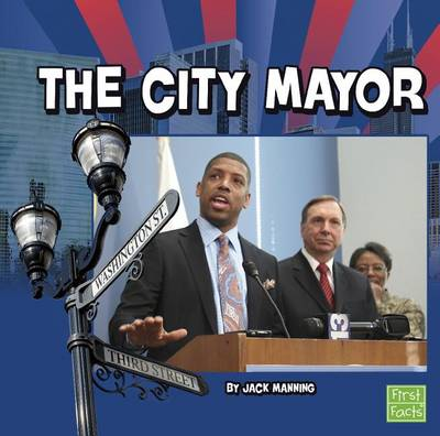 The City Mayor by Jack Manning