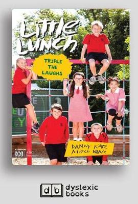 Triple the Laughs: Little Lunch by Danny Katz